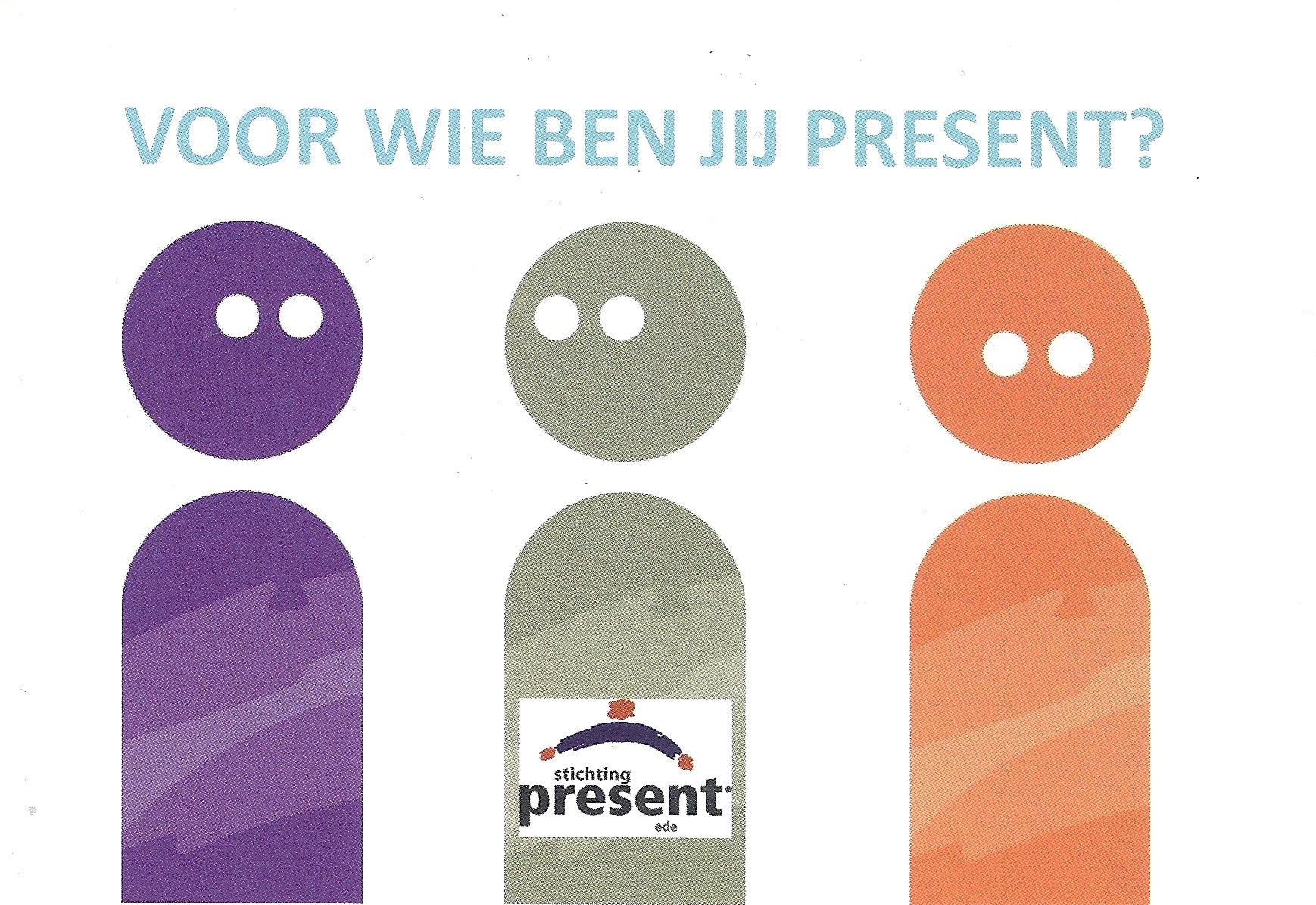 Voor wie ben jij present?